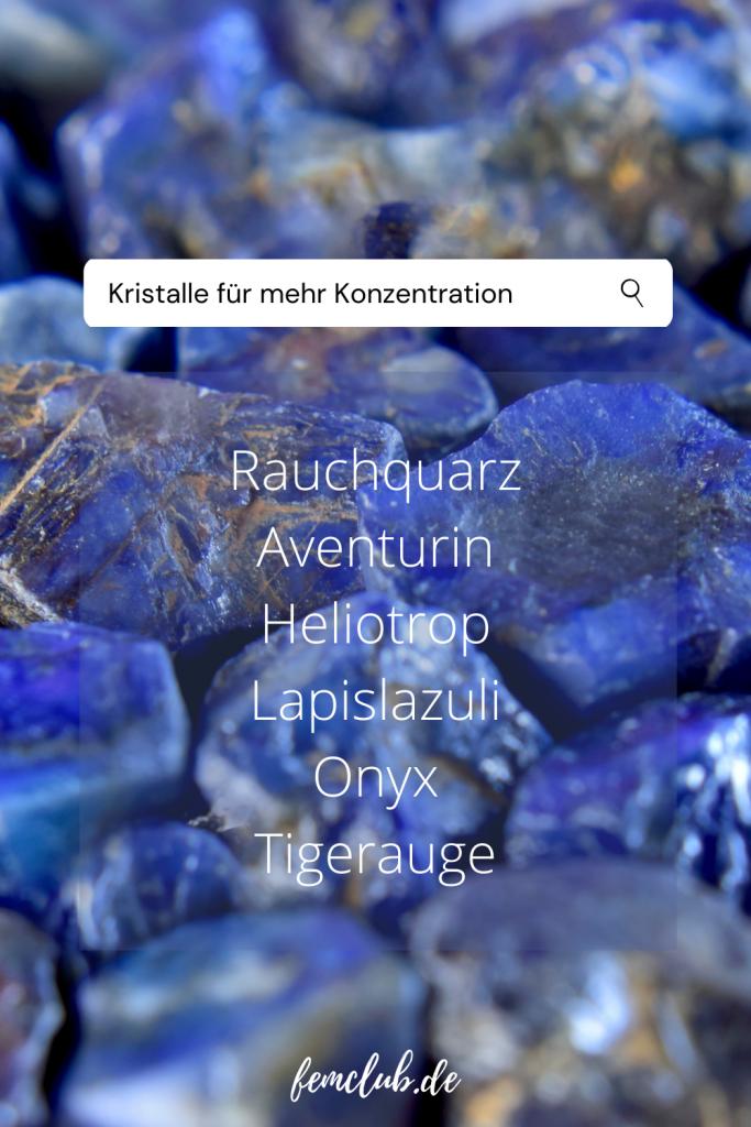 Kristalle für mehr Konzentration