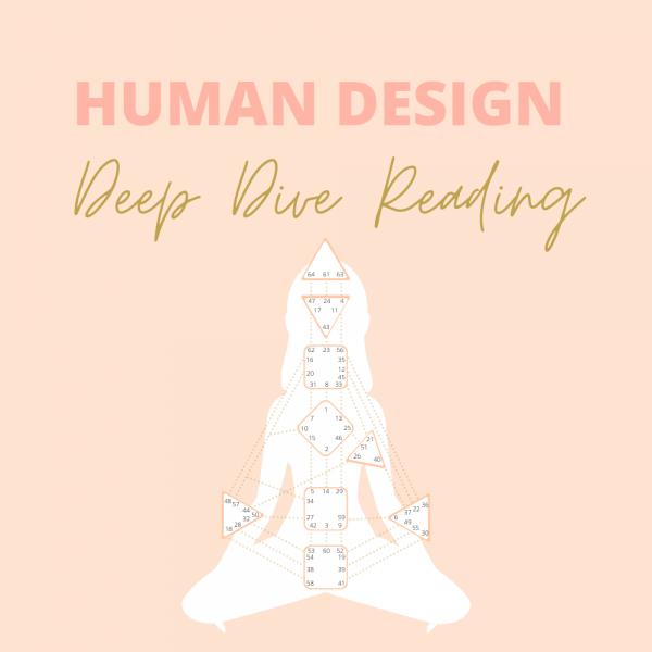 Human Design Deep Dive