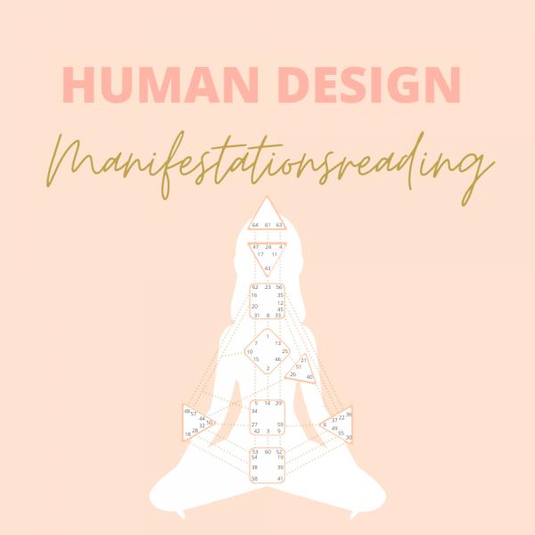 Human Design Manifestationsreading